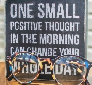 Think positive to attract positive!