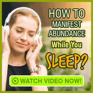 Manifest abundance while you sleep