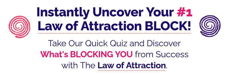 Learn what's blocking you from manifesting your dreams